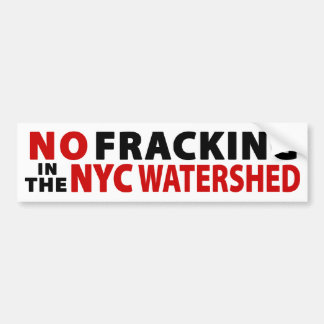 No Fracking NYC Watershed Bumper Sticker (white) Car Bumper Sticker