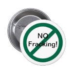 No Fracking Pinback Buttons