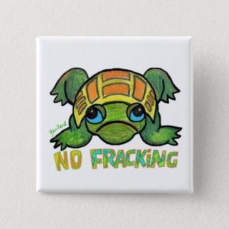 No Fracking Turtle Pinback Button