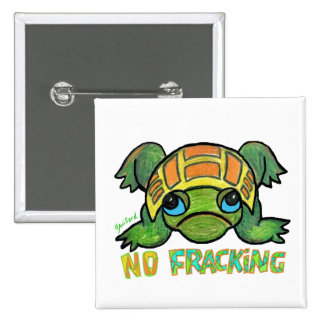 No Fracking Turtle Pinback Button
