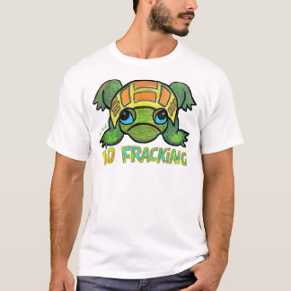 NO FRACKING TURTLE T-Shirt
