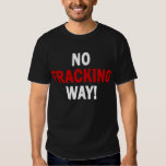 NO FRACKING WAY! Men's Dark T T-shirts