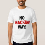 NO FRACKING WAY! Men's Light T T-Shirt