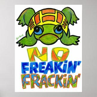 No Freakin Frackin Girl Turtle Poster