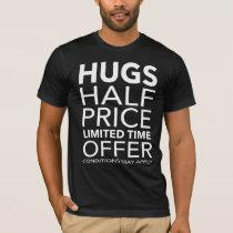 No Free Hugs T-Shirt