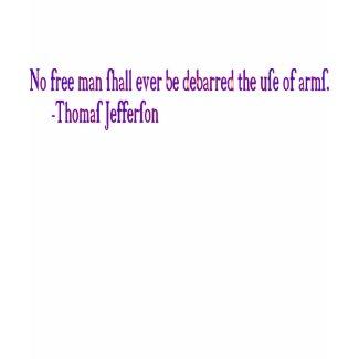 No free man shall ever be debarred.. shirt