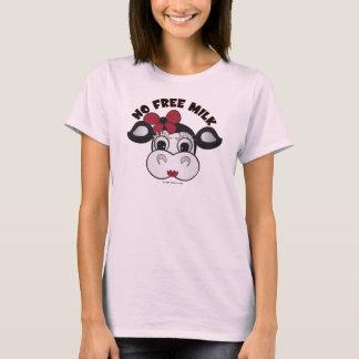 No Free Milk T-Shirt