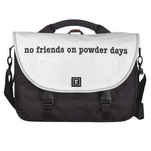 NO friends on more powder days Laptop Bags