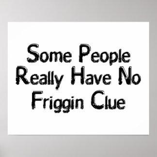 No Friggin Clue Poster