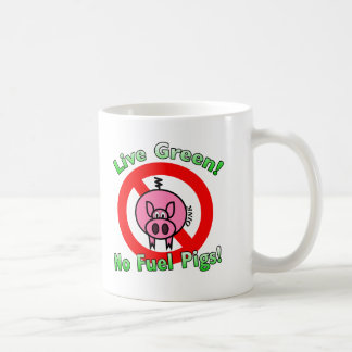 No Fuel Pigs Coffee Mug