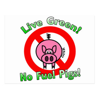 No Fuel Pigs Postcard