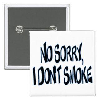 No fumo pins