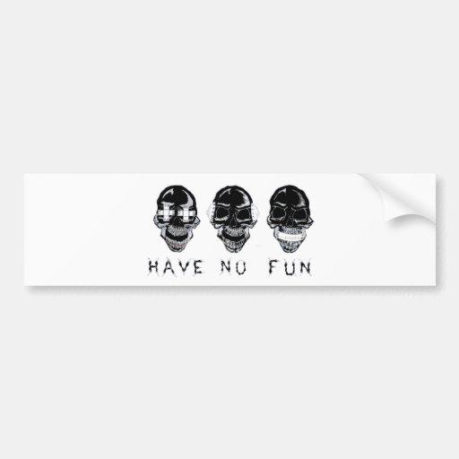No Fun Black Transparent Bumper Sticker