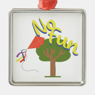 No Fun Metal Ornament