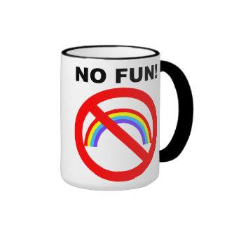 NO FUN COFFEE MUG