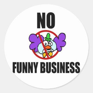 No Funny Business Classic Round Sticker