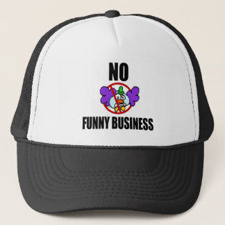 No Funny Business Trucker Hat