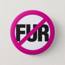 NO FUR PINBACK BUTTON