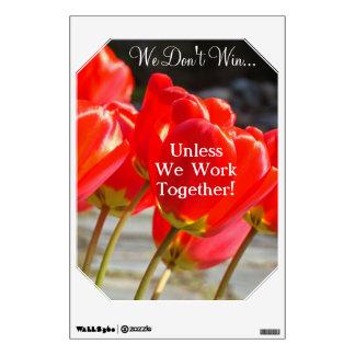 ¡No ganamos a menos que trabajemos juntos! etiquet