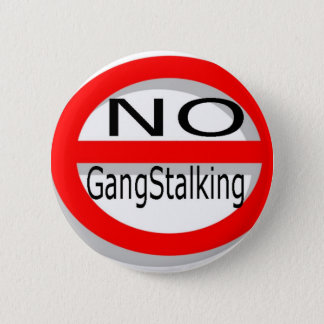 No Gangstalking Button