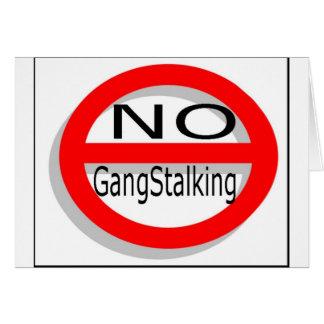 No Gangstalking Card
