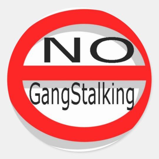 No Gangstalking Classic Round Sticker
