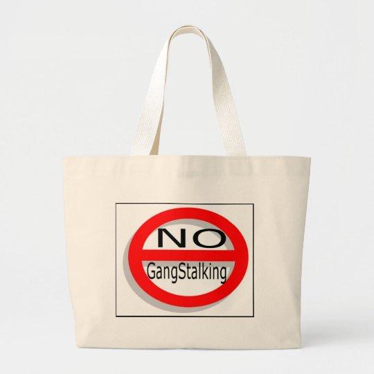 No Gangstalking Large Tote Bag