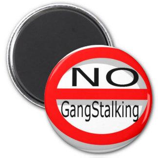 No Gangstalking Magnet