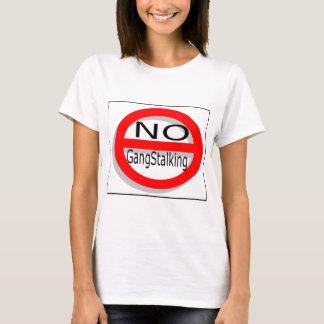 No Gangstalking T-Shirt