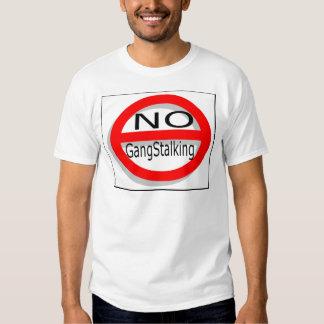 No Gangstalking Tee Shirt