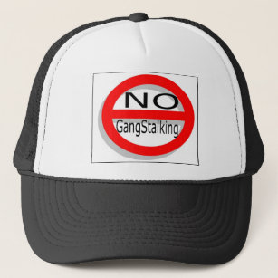No Gangstalking Trucker Hat