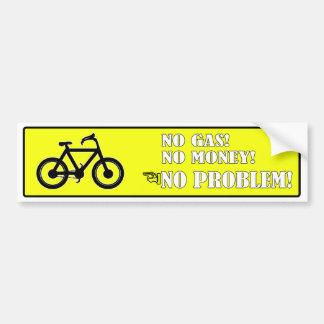No Gas No Money No Problem Bicycle Bumper Stickers