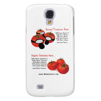 No Gassed Tomatoes Galaxy S4 Cover
