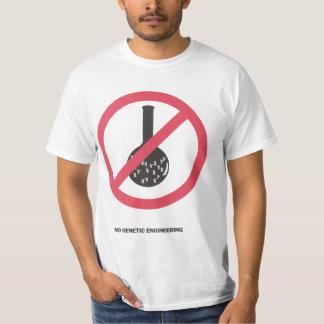 No Genetic Engineering T-shirt