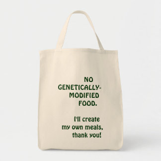 NO  GENETICALLY-  MODIFIED FOOD TOTE BAG