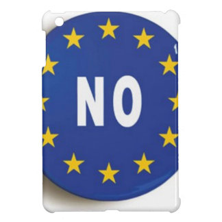 No:  Get The UK Out of the EU iPad Mini Cover