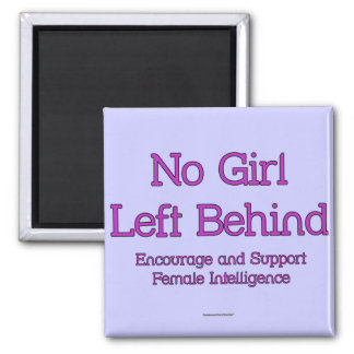 No Girl Left Behind Magnet
