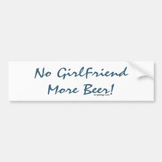 No Girlfriend More Beer Bumpersticker Car Bumper Sticker