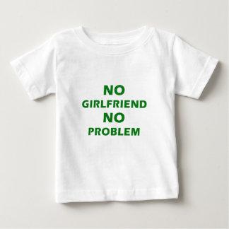 No Girlfriend No Problem Baby T-Shirt