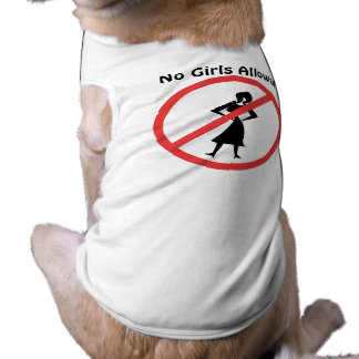 No Girls Allowed Shirt