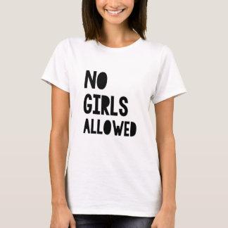 No Girls Allowed T-Shirt