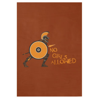 No Girls Allowed! Wood Poster