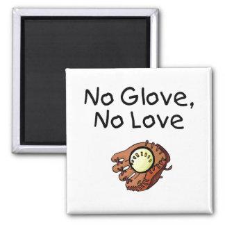 No Glove No Love Baseball Refrigerator Magnet