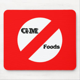 No GM -genetically modified  foods mousepad