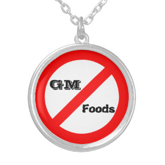 No GM -genetically modified foods necklace