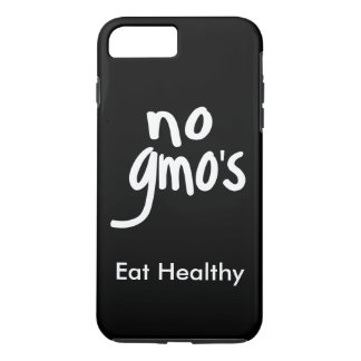 """No GMO's Eat Healthy Black White Promotion iPhone 8 Plus/7 Plus Case"
