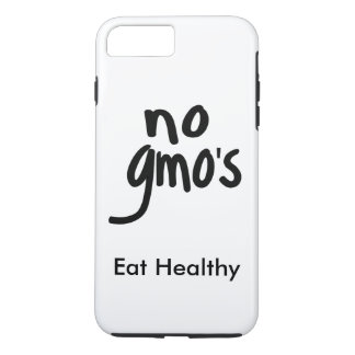 """""""No GMO's Eat Healthy White with Black Promotion iPhone 7 Plus Case"""