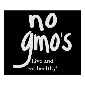 No GMO's Live and Eat Healthy Black Poster