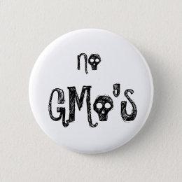 No GMo's Pinback Button