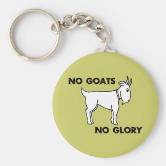 No Goats No Glory Keychain